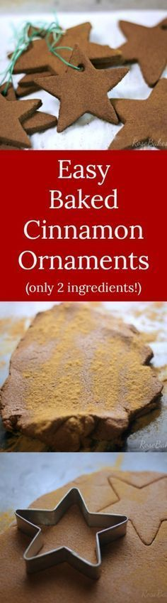 """Easy Baked Cinnamon Ornaments 