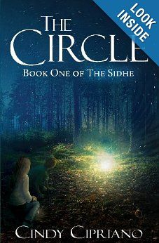 The Circle: Book One of The Sidhe: Cindy Cipriano: 9781922200044: Amazon.com: Books