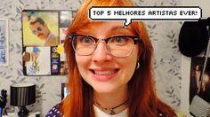 TOP 5 Melhores artistas ever!