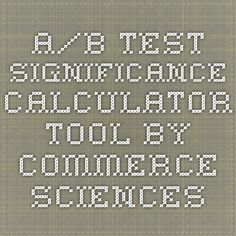 commercesciences.com - A/B Test Significance Calculator Tool by Commerce Sciences