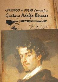 Concurso de Poesía. Homenaje a Gustavo Adolfo Bécquer