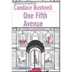 Candance Bushnell - One Fifth Avenue (Edizione Piemme Bestseller 10 €)