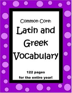 This 122 page Latin Greek Vocabulary Unit has enough materials to take your class through the year, doing a unit a week. Each of the 30 units has two practice pages and a test, along with keys for each. $