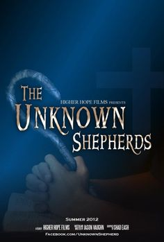 The Unknown Shepherds - Christian Movie/Film on DVD. A look at the positive impact of the pastor who faithfully guides his people year after year.  http://www.christianfilmdatabase.com/review/the-unknown-shepherds/