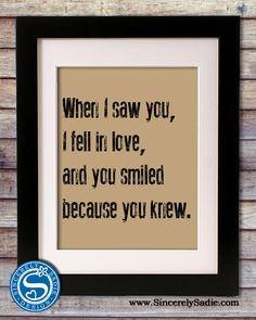 When I saw you, I fell in love 8x10 Print - Anniversary Gift, Boyfriend Girlfriend Gift. $12.00, via Etsy. .. IIIII LOVE THIS!! Reminds me of the first time I told @Patrick Konior that I loved him. Have to have it!