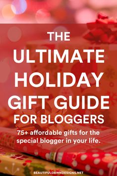 If you know a blogger, or if you're a blogger yourself, you'll love this list of 75+ affordable gift ideas for bloggers! This is the ultimate gift guide for bloggers. via @tiffany_griffin