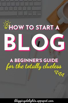 How To Start A Blog A Beginner's Guide For The Totally Clueless ... Step by step tutorial on how to start a profitable blog within minutes, follow these easy steps to start making money online today! … start your own blog , blogging tips, make money online #bloggingforbeginners #startyourownblog #bloggingtips #makemoneyonline #blogging #bloggingdelights Make Money Blogging, Make Money Online, How To Make Money, Make Blog, How To Start A Blog, Clueless, Blogging For Beginners, Blog Tips, How To Know
