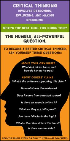 Critical thinking is more important than ever! Here's how to get better at it. Via AMoreBeautifulQuestion.com