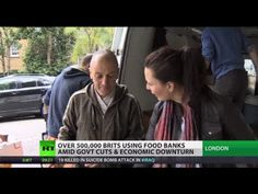 Poverty Problems: Brits turn to food banks amid austerity & economic downturn