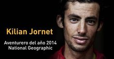 Kilian Jornet designated by National Geographic as Adventurer of the Year. Imagen: National Geographic.