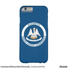 Louisiana Pelican State Personalized Flag Barely There iPhone 6 Case