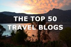The Top 50 Travel Blogs (3rd Quarter: 2013)
