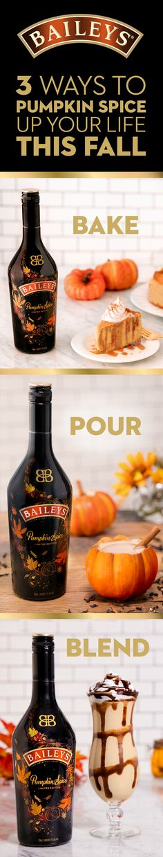 "Kickoff the fall with new limited edition Baileys Pumpkin Spice! Whether you're drinking or baking, enjoy these 3 recipes at Thanksgiving dinner, a weekend brunch, or even a Halloween movie night. Cheesecake Add 1 cup of Baileys Pumpkin Spice and 12 oz of pumpkin puree to your cheesecake mixture. Spoon into prepared pie crust, bake, let cool, then refrigerate. Mudslide Use Baileys Pumpkin Spice for our recipe on <a href=""http://Baileys.com"" rel=""nofollow"" target=""_blank"">Baileys.com</a>. Latte Pour 2 oz Baileys Pumpkin Spice into your coffee or chai latte."