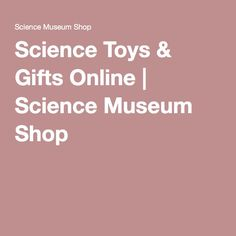 Science Toys & Gifts Online | Science Museum Shop