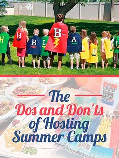 Summer Camp Ideas! The Dos and Don'ts of Hosting Summer Camps