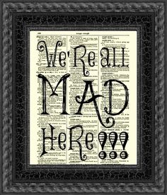 We're All Mad Here Alice in Wonderland Art Print 1897 Dictionary Page, Wall Decor, Book Art, Dictionary Art Print, Mixed Media Art