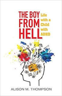 EBook The Boy from Hell: Life with a Child with ADHD Author Alison M. Thompson and Rory Bremner, Free Books, Good Books, Books To Read, Emma Book, Starting School, Book Review Blogs, Books 2018, Boys Life, Adhd Kids