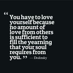 Dodinsky// love yourself and love others//