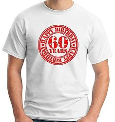 #T-shirt  #tr0057 happy 60th #birthday 60 years old red stamp artwork,  View more on the LINK: 	http://www.zeppy.io/product/gb/2/201642342295/