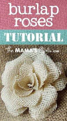 Step by step instructions for these cute burlap roses!