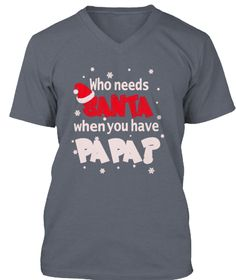 Who Needs Santa When You Have Papa Deep Heather áo T-Shirt Front