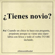 ¿Tienes novio? Spanish Jokes, Funny Spanish Memes, Crazy Quotes, Best Quotes, Funny Quotes, Cool Phrases, Funny Phrases, My Dictionary, Ex Amor