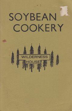 1975 Soybean Cookery Cookbook Virg & Jo Lemley Wilderness House Recipes