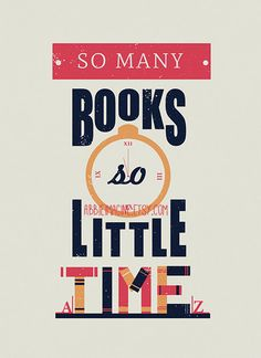 Typography Poster So Many Books So Little Time by AbbieImagine