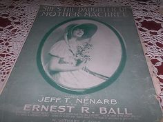 ANTIQUE SHEET MUSIC SHE'S THE DAUGHTER OF MOTHER MACHREE C 1915 GREAT COVER ART