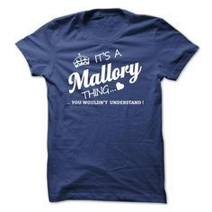 #Hoodie... Awesome T-shirts (Best Price) Its A MALLORY Thing - WeedTshirts  Design Description: If youre A MALLORY then this shirt is for you!If Youre A MALLORY, You Understand ... Everyone else has no idea ;-) These make great gifts for other family members  If you do not full...