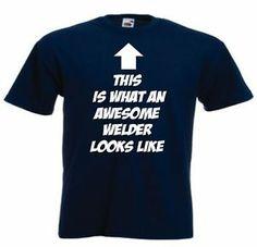 Funny Welding T-Shirts | eBay
