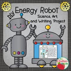 """This robot project is a fun way to assess understanding of the different forms of energy. Students will complete their own """"DIY"""" (do it yourself) project by designing a robot that produces at least three forms of energy.  The forms of energy listed on the planning page are electrical, light, sound, mechanical, and thermal."""