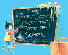 (story)time: The Secret Science Project That Almost Ate My School   third story(ies)