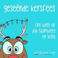 Afrikaans.com omskep jou woorde in 'n kaartjie Afrikaans, Merry Christmas Wishes, Christmas Ideas, Van, Quotes, Fictional Characters, Quotations, Fantasy Characters, Vans