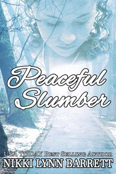Peaceful Slumber (Soul Connection Book 1) by Nikki Lynn Barrett Nikki Lynn, Fiction Books To Read, Ghost Bride, Soul Connection, Fictional World, Paranormal Romance, Seong, Writing A Book, Book 1