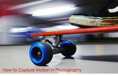 """How to Capture Motion in Photography"" A beginner's guide for Ambassadors earning the Photographer badge!"