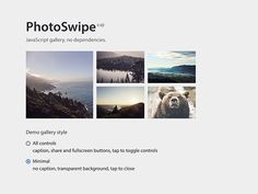 PhotoSwipe is a javascript plugin for creating awesome lightbox photo galleries. Written by @dimsemenov.