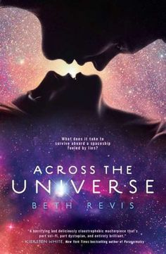 Across the Universe (Across the Universe Series #1) If you enjoyed Hunger Games