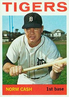 Detroit Tiger......Norm Cash