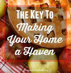 What makes a home a haven? Does it have to look like itpopped out ofBetter Homes and GardensMagazine with unbelievable decorating? Is it a certain number of square feet, a separate bedroom for each child, or the neighborhood you live in? Here's the ONE Key to making your home a haven!