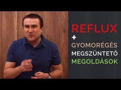 Reflux és Gyomorégés ellen, 7 egyszerű megoldás - YouTube