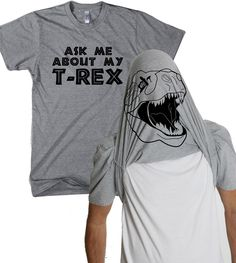 Mens Ask me About My GRAY T-Rex Shirt dinosaur, back to school geekery, birthday…