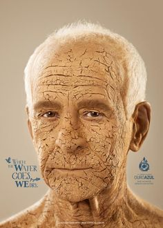 Ouro Azul: Face  When the water goes, we dry.  #marketing #print