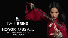 Hua Mulan: I will bring honor to us all. #HuaMulan #Mulan #Mulan2020 #MulanMovie #MulanQuotes