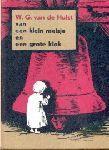 Hulst, W.G. van de - Van een klein meisje en een grote klok