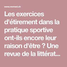 Les exercices d'étirement dans la pratique sportive ont-ils encore leur raison d'être ? Une revue de la littérature - Revue Médicale Suisse