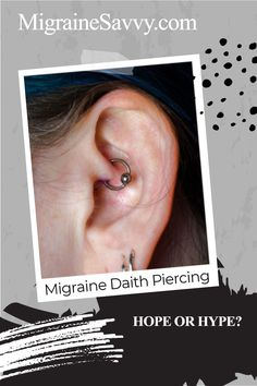 Daith piercing for migraine relief has a lot of anecdotal based testimonials for success. Come learn for yourself if this is a good thing to experiment with @migrainesavvy #daith #piercing #headaches #migraines Piercing For Migraine Relief, Daith Piercing Migraine, Ear Piercings, Migraine Pressure Points, Migraine Diary, How To Get Rid, How To Find Out, Migraine Attack, Experiment
