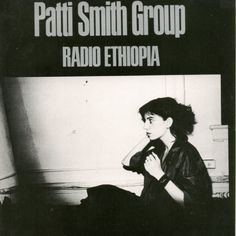 Patti Smith: Radio Ethiopia (1976)