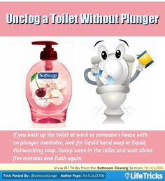 If you back up the toilet at work or someones house with no plunger available, look for liquid hand soap or liquid dishwashing soap. Dump some in the toilet and wait about five minutes and flush again.