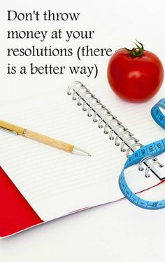 Don't throw money at your resolutions (there is a better way) Great money saving ideas for the New Year and budgeting tips